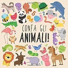 Conta gli animali!: Un divertente libro di puzzle illustrato per bambini di 2-5 anni! (Italian Edition)