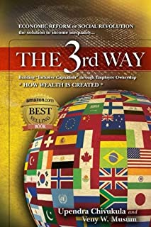 THE 3rd WAY: ECONOMIC REFORM or SOCIAL REVOLUTION the solution to income inequality...   Building