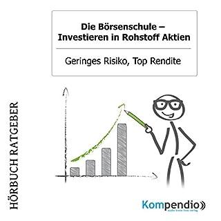 Investieren in Rohstoff Aktien - Geringes Risiko, Top Rendite (Die Börsenschule) Titelbild