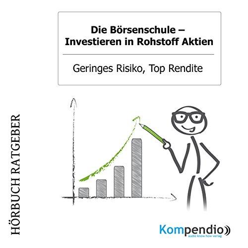 Investieren in Rohstoff Aktien - Geringes Risiko, Top Rendite Titelbild