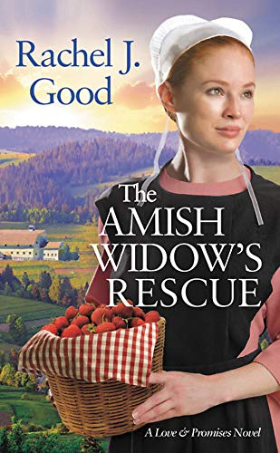 The Amish Widow's Rescue (Love and Promises, 3)