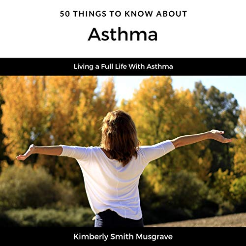 50 Things to Know About Asthma cover art