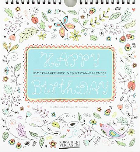 Geburtstagskalender Happy Birthday: Immerwährender Wandkalender. Format 22,5 x 24,5 cm.