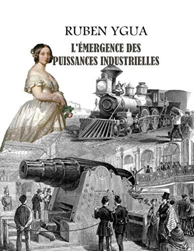 L'ÉMERGENCE DES PUISSANCES INDUSTRIELLES