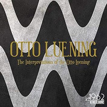 The Interpretations of the Otto Luening