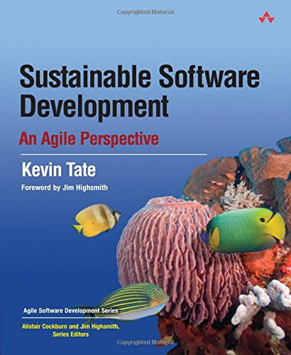 Download Sustainable Software Development: An Agile Perspective (Agile Software Development Series) 0321286081
