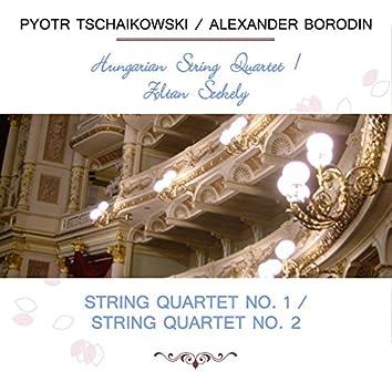Hungarian String Quartet / Zoltan Szekely Play: Pyotr Tschaikowski / Alexander Borodin: String Quartet NO. 1 / String Quartet NO. 2 (Live)