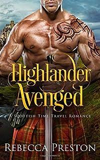 Highlander Avenged: A Scottish Time Travel Romance (Highlander In Time)