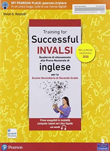 Successful INVALSI. Quaderno di allenamento alla prova nazionale di inglese. Per la scuola Secondaria di secondo grado. 2020
