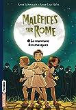 Maléfice sur Rome, Tome 03: Le murmure des masques