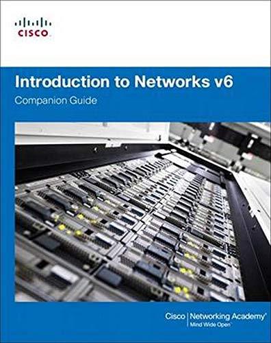 Introduction to Networks v6 Companion Guide, 1/e Cisco Netwo