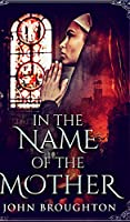 In The Name Of The Mother (Wyrd Of The Wolf Book 2)