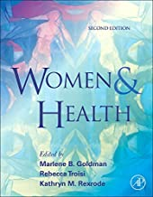 [(Women and Health)] [ Edited by Marlene B. Goldman, Edited by Rebecca Troisi, Edited by Kathryn M. Rexrode ] [March, 2013]