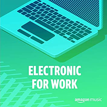 Electronic for Work