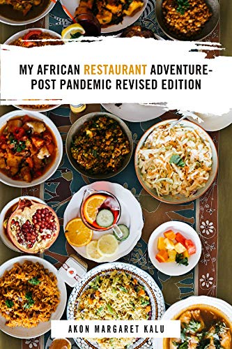 My African Restaurant Adventure: Post Pandemic Revised Edition (English Edition)