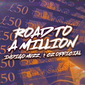 Road To A Million