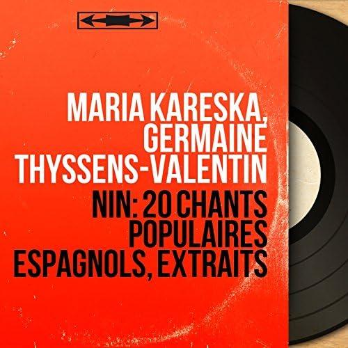 Maria Kareska, Germaine Thyssens-Valentin