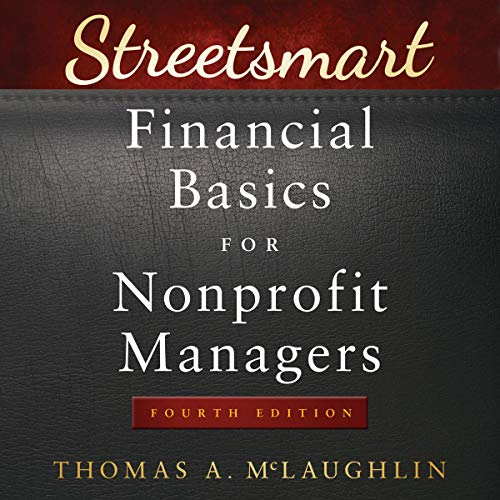 Streetsmart Financial Basics for Nonprofit Managers, 4th Edition audiobook cover art