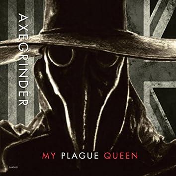 My Plague Queen