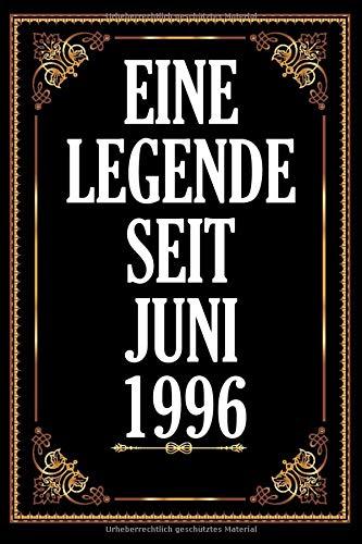 Eine Legende Seit Juni 1996: Notebook .Notizbuch College Liniert Journal Linien Din A5 150 Seiten I Notizbuch I Skizzenbuch I Tagebuch I Ideenbuch I 24. Geburtstag 1996