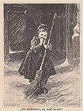 Kinder - 'Lieb Christkindlein, wie machst du kalt'. Frierendes Mädchen in schwälmer Tracht beim mit einem Reisigbesen beim Schneekehren. [Grafik]
