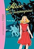 Alice, Tome 2 - Alice et les faux-monnayeurs