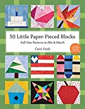 50 Little Paper-Pieced Blocks: Full-Size Patterns to Mix & Match