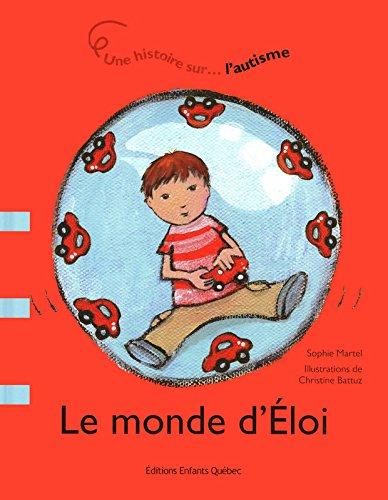 Le monde d'Eloi - Une histoire sur l'autisme