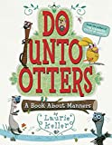 Get Do Unto Otters: A Book About Manners (AFFILIATE)