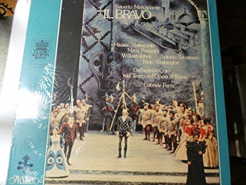 MERCADANTE, Saverio: Il Bravo (Opera - Libretto by Gaetano Rossi) -- Gabriele Ferro (cond), Teatro dell'Opera di Roma, Matsumoto, Parazzini, Johns -- Fonit Cetra, Italia () ----FONIT CETRA - Italia-CET ITL 70002-Vinyl LP-MERCADANTE Saverio (Italia); Rossi Gaetano (Libretto - Text)-FERRO Gabriele (dir)