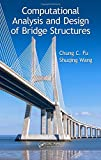 Computational Analysis and Design of Bridge Structures...