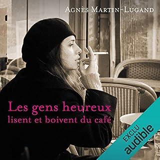 Couverture de Les gens heureux lisent et boivent du café