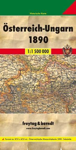 Österreich - Ungarn 1890: 1:1500000. Faksimile