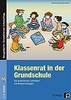 Klassenrat in der Grundschule: Ein praktischer Leitfaden mit Kopiervorlagen