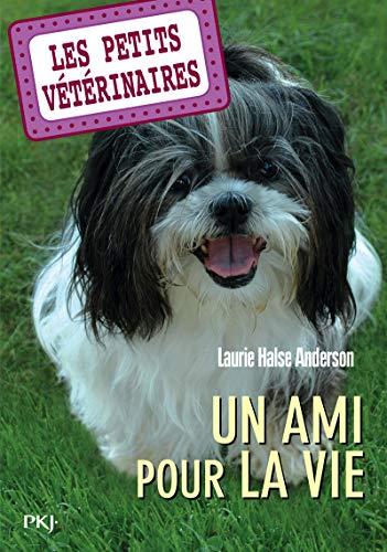 Les petits vétérinaires - tome 05 : Un ami pour la vie (05)