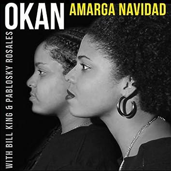 Amarga Navidad (feat. Bill King & Pablosky Rosales)