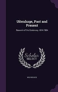 Uitenhage, Past and Present: Souvenir of the Centenary, 1804-1904