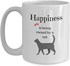 Cat Mugs - Happiness Is Being Owned By a Cat - white ceramic coffee tea cup (15 oz.)