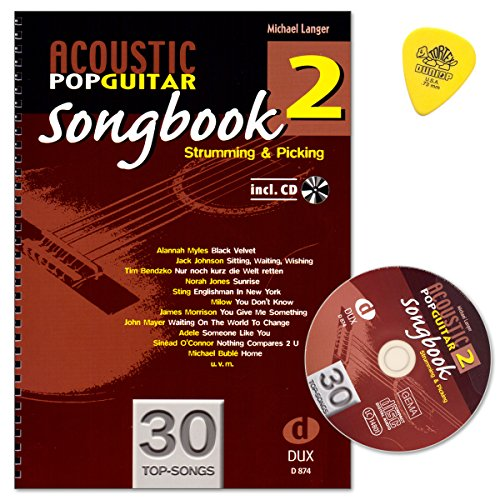 Acoustic Pop Guitar - Songbook 2 von Michael Langer - Strumming and Picking - Gitarre Noten mit CD und Dulop Plek
