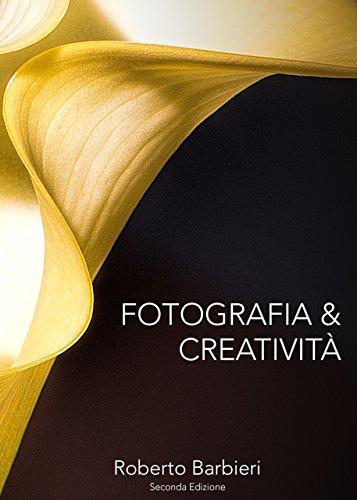 Fotografia e Creatività: Come migliorare la propria creatività...