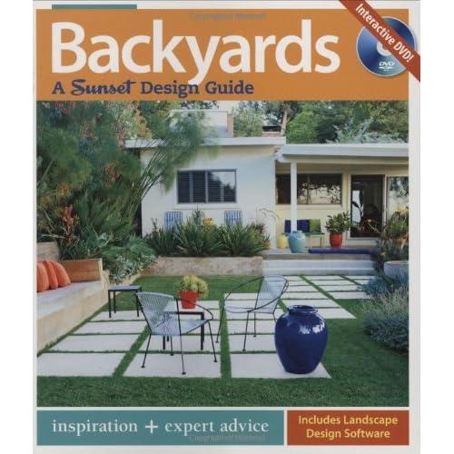 Backyards A Sunset Design Guide Bridget Bradley Jeanne Huber