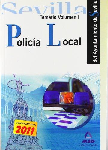 Policía Local Del Ayuntamiento De Sevilla. Temario Volumen I