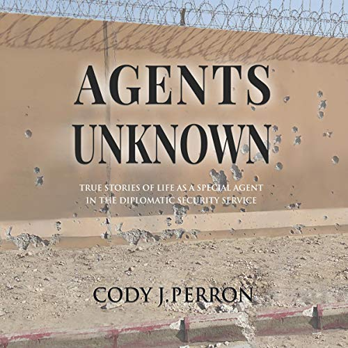 Agents Unknown Audiobook By Cody Perron cover art