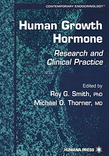 Human Growth Hormone: Research and Clinical Practice: 19 (Contemporary Endocrinology)