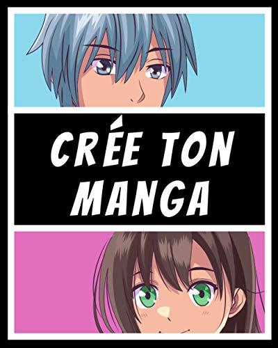 Crée Ton Manga: 100 pages de Vierges à Compléter, planches de Manga vierges, pages avec des cases vide, pour adultes, ados & enfants