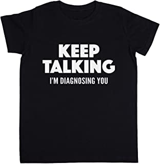 Rundi Keep Talking Im Diagnosing You Unisexo Niño Niña Camiseta Negro Todos Los Tamaños - Unisex Kids Boys Girls's T-Shirt...