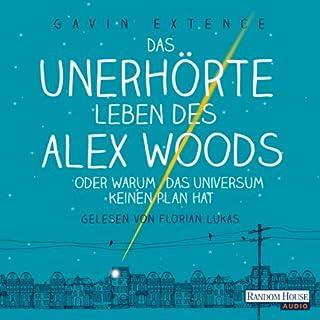Das unerhörte Leben des Alex Woods oder warum das Universum keinen Plan hat Titelbild
