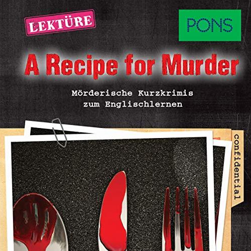 A Recipe for Murder. Mörderische Hörkrimis zum Englischlernen cover art