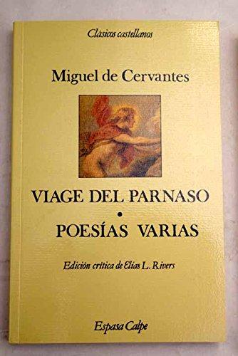 Viaje del parnaso y poesias varias (Clásicos castellanos. Nueva serie)