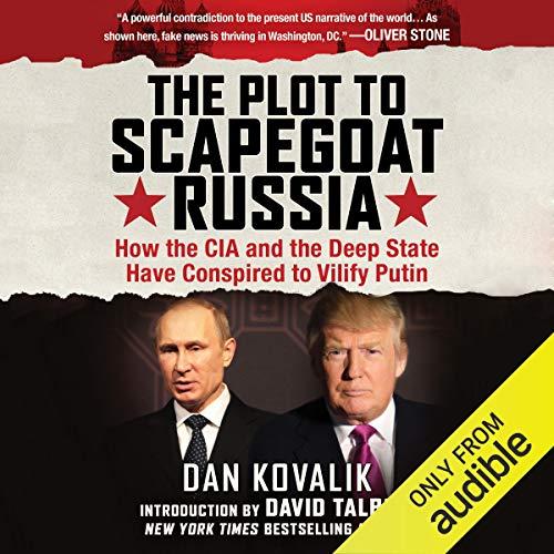 The Plot to Scapegoat Russia Titelbild
